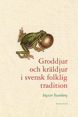 Groddjur och kräldjur i svensk folklig tradition