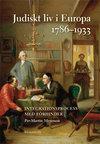 Judiskt liv i Europa 1786-1933. Integrationsprocess med förhinder
