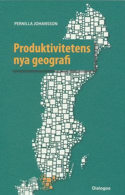 Produktivitetens nya geografi