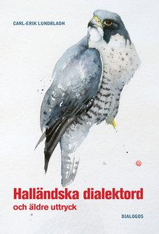 Halländska  dialektord och äldre uttryck